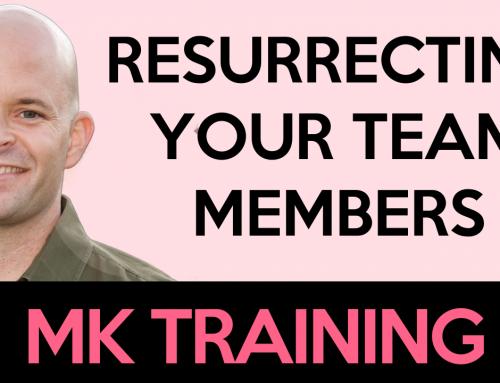 Resurrecting Your Team Members